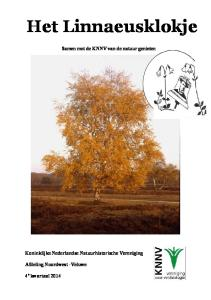 Het Linnaeusklokje. Samen met de KNNV van de natuur genieten. Koninklijke Nederlandse Natuurhistorische Vereniging. Afdeling Noordwest -Veluwe