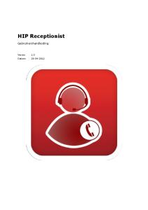 HIP Receptionist. Gebruikershandleiding. Versie: 1.0 Datum: