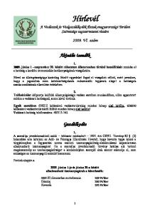 Hírlevél A Vadászok és Vadgazdálkodók Észak-magyarországi Területi Szövetsége tagszervezetei részére