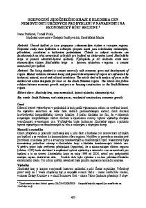 HODNOCENÍ JIHOČESKÉHO KRAJE Z HLEDISKA CEN NEMOVITOSTÍ URČENÝCH PRO BYDLENÍ V NÁVAZNOSTI NA EKONOMICKÝ RŮST REGIONU 1