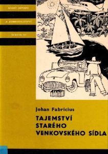 Holandský spisovatel Johan Fabricius je v Československu znám nejen čtenářům dospělým. Jeho populární dětská knížka Plavčíci kapitána Bontekoea vyšla