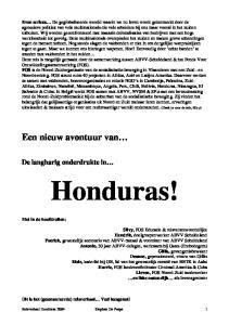 Honduras! Een nieuw avontuur van. De langharig onderdrukte in