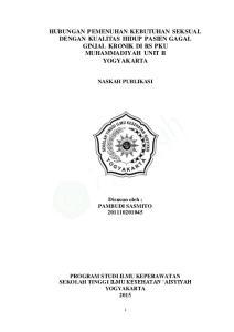 HUBUNGAN PEMENUHAN KEBUTUHAN SEKSUAL DENGAN KUALITAS HIDUP PASIEN GAGAL GINJAL KRONIK DI RS PKU MUHAMMADIYAH UNIT II YOGYAKARTA NASKAH PUBLIKASI