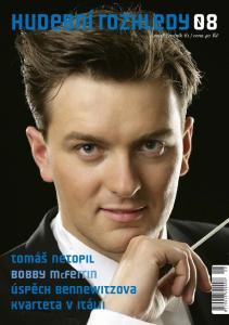 HUDEBNÍ ROZHLEDY ročník 61 cena 40 Kč. tomáš netopil Bobby MCFerrin Úspěch Bennewitzova kvarteta v Itálii