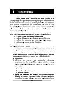 I Pendahuluan 1.1. Tupoksi dan Struktur Organisasi a. Kepala Badan b. Sekretariat Bidang Tata Lingkungan