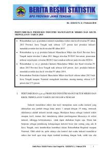 I. PERTUMBUHAN (q to q) PRODUKSI INDUSTRI MANUFAKTUR MIKRO DAN KECIL TRIWULAN IV TAHUN 2015 DI JAWA TENGAH