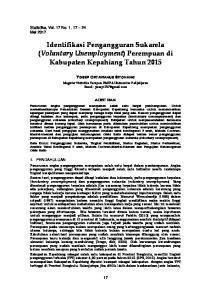 Identifikasi Pengangguran Sukarela (Voluntary Unemployment) Perempuan di Kabupaten Kepahiang Tahun 2015
