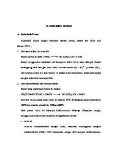 II. DESKRIPSI PROSES NC-(CH 2 ) 4 -CN + 4 H 2 O. Reaksi menggunakan katalisator dari komponen fosfor, boron, atau silica gel