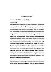 II. KAJIAN PUSTAKA. 2.1 Landasan Teori Belajar dan Pembelajaran. Belajar adalah proses perubahan perilaku pada diri siswa yang muncul secara