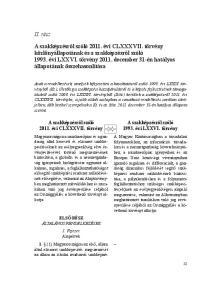 II. rész. A szakképzésről szóló évi CLXXXVII. törvény. A szakképzésről szóló évi LXXVI. törvény