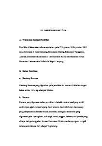 III. BAHAN DAN METODE. Penelitian dilaksanakan selama satu bulan, pada 27 Agustus - 26 September 2012