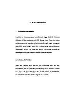 III. BAHAN DAN METODE. Penelitian ini dilaksanakan pada bulan Februari hingga Juni2013. Percobaan