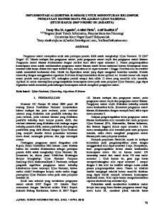 IMPLEMENTASI ALGORITMA K-MEANS UNTUK MENENTUKAN KELOMPOK PENGAYAAN MATERI MATA PELAJARAN UJIAN NASIONAL (STUDI KASUS: SMP NEGERI 101 JAKARTA)