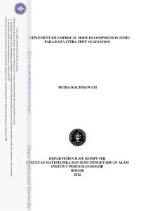 IMPLEMENTASI EMPIRICAL MODE DECOMPOSITION (EMD) PADA DATA CITRA SPOT VEGETATION MITHA RACHMAWATI
