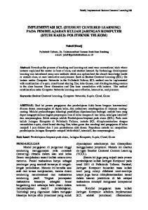IMPLEMENTASI SCL (STUDENT CENTERED LEARNING) PADA PEMBELAJARAN KULIAH JARINGAN KOMPUTER (STUDI KASUS: POLITEKNIK TELKOM)
