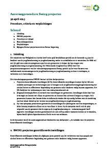 In dit document wordt de aanvraagprocedure beschreven van deelproject 1, de subsidie voor de projecten Gecertificeerde Instellingen