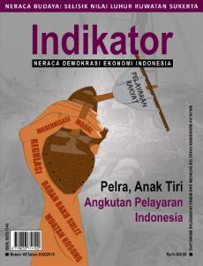 Indikator. Pelra, Anak Tiri Angkutan Pelayaran Indonesia NERACA BUDAYA: SELISIK NILAI LUHUR RUWATAN SUKERTA NERACA DEMOKRASI EKONOMI INDONESIA