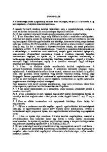 INDOKOLÁS. A rendelet megalkotása a jogszabályi változás miatt szükséges, melyet december 31-ig kell megalkotni a települési önkormányzatoknak