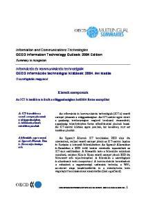 Információs és kommunikációs technológiák OECD Információs technológiai kilátások: évi kiadás. Kiemelt szempontok