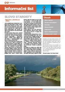 Informační list SLOVO STAROSTY. Obsah. : Nové téma pøechody pro chodce. : Slovo starosty. : Domácí zpravodajství. : Ekorádce