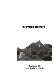 Informatie brochure. Zuidstraat 20, 4361 AC Westkapelle