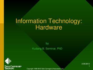 Information Technology: Hardware