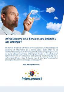 Infrastructure as a Service: hoe bepaalt u uw strategie?