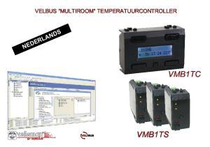 Inhoud: 1. Aansluiting van de controller VMB1TC p Aansluiting van de sensor, bedienings- en indicatieoverzicht p Adressering p
