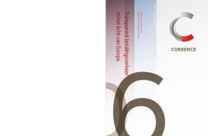 Inhoud. Profiel Currence. Organisatie en kerncijfers. Bericht van de Raad van Commissarissen. Verslag van de Directie. De producten van Currence
