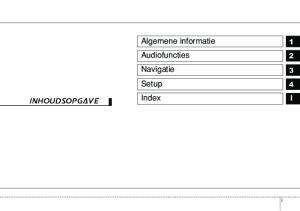 inhoudsopgave Algemene informatie Audiofuncties Navigatie Setup Index