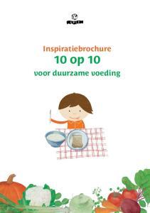 Inspiratiebrochure. 10 op 10. voor duurzame voeding