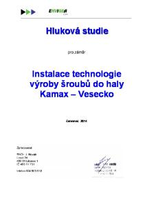 Instalace technologie výroby šroubů do haly Kamax Vesecko