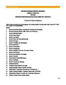 INSTRUKSI PRESIDEN REPUBLIK INDONESIA NOMOR 2 TAHUN 2016 TENTANG DUKUNGAN PENYELENGGARAAN ASIAN GAMES XVIII TAHUN 2018 PRESIDEN REPUBLIK INDONESIA,