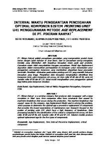 INTERVAL WAKTU PENGGANTIAN PENCEGAHAN OPTIMAL KOMPONEN SISTEM PRINTING UNIT U41 MENGGUNAKAN METODE AGE REPLACEMENT DI PT