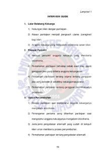 INTERVIEW GUIDE. 1) Hubungan klien dengan partisipan. 2) Alasan partisipan menjadi pengasuh utama (ceregiver)