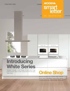 Introducing White Series Rangkaian peralatan rumah tangga berdaya guna tinggi tunjang tampilan dapur modern yang fungsional untuk gaya hidup cerdas
