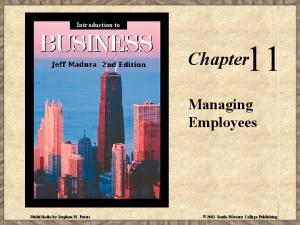 Introduction to. Chapter 11. Managing Employees. MultiMedia by Stephen M. Peters South-Western College Publishing