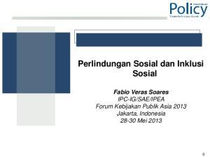 IPEA Forum Kebijakan Publik Asia 2013 Jakarta, Indonesia Mei 2013