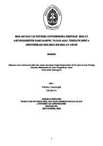 ISOLASI DAN UJI POTENSI ANTIMIKROBA EKSTRAK ISOLAT AKTINOMISETES DARI SAMPEL TANAH ASAL TERNATE SERTA IDENTIFIKASI MOLEKULER ISOLAT AKTIF