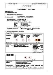 ISOPROPYL ALCOHOL ISOPROPYL ALCOHOL. Célszervi toxicitás 3. kat. Szemirritáló hatás 2. kat