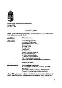 J E G Y Z Ő K Ö N Y V. Készült: Szentgotthárd Város Önkormányzata Képviselő-testületének március 25-én 14: 07 órakor megtartott nyílt üléséről