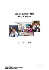 Jaardocument 2011 MEE Friesland. Leeuwarden, mei 2012