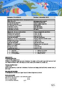 Jaargang 19 nummer 6 Vrijdag 7 december Agenda 7 december januari 2013 Week 50 en 51 Adviesgesprekken groep 8