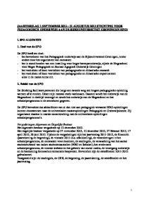 JAARVERSLAG 1 SEPTEMBER AUGUSTUS 2013 STICHTING VOOR PEDAGOGISCH ONDERWIJS AAN DE RIJKSUNIVERSITEIT GRONINGEN (SPO)