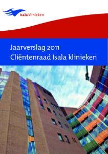 Jaarverslag 2011 Cliëntenraad Isala klinieken