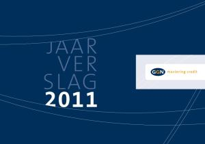 JaaRVERSlaG 2011 GGN holding N.V. INhOUdSOpGaVE. het JaaR 2011 StONd VOOR GGN IN het teken VaN EENwORdING