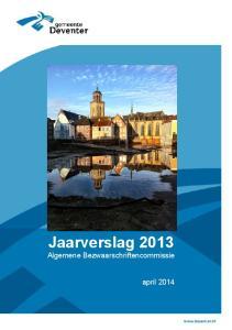 Jaarverslag 2013 Algemene Bezwaarschriftencommissie