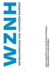 Jaarverslag 2013 voor de gemeente Schagen. Welstandscommissie Schagen