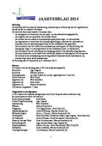 JAARVERSLAG 2014 Stichting Bestuur Organisatie en werkgroepen