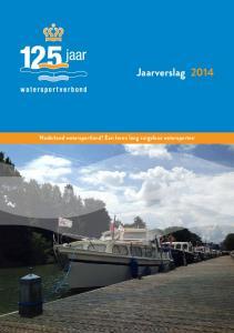 Jaarverslag Nederland watersportland! Een leven lang zorgeloos watersporten